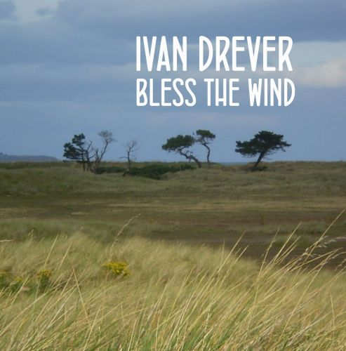 Bless The Wind (download)